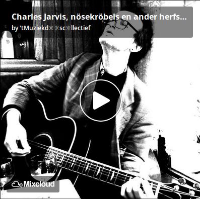 https://www.mixcloud.com/straatsalaat/charles-jarvis-n%C3%B6sekr%C3%B6bels-en-ander-herfstjeksel/