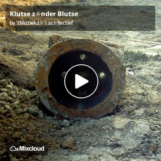 https://www.mixcloud.com/straatsalaat/klutse-znder-blutse/