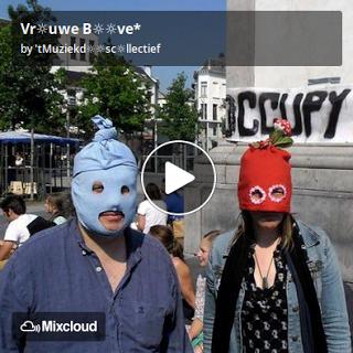 https://www.mixcloud.com/straatsalaat/vruwe-bve/