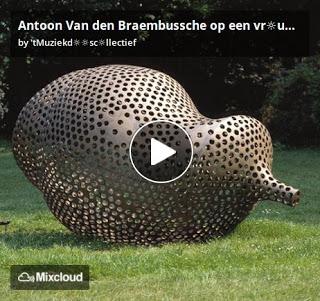 https://www.mixcloud.com/straatsalaat/antoon-van-den-braambussche-op-een-vruwendag/