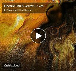 https://www.mixcloud.com/straatsalaat/electric-phil-secret-lves/
