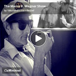 https://www.mixcloud.com/straatsalaat/the-marco-r-wagner-show/
