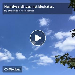 https://www.mixcloud.com/straatsalaat/hemelvaardinges-met-kieskaters/